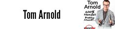 Tom Arnold 100% Honest. Pretty Much.