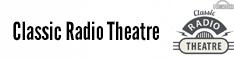 Classic Radio Theatre