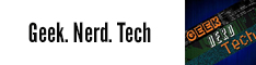 Geek.Nerd.Tech
