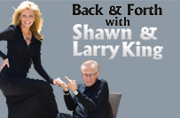 Back and Forth with Shawn and Larry King