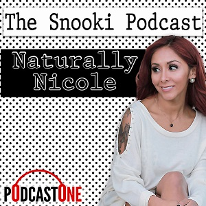 The Snooki Podcast - Naturally Nicole