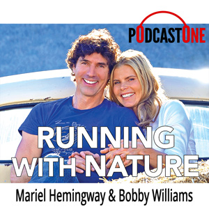 Running with Nature with Mariel Hemingway Launches on PodcastOne