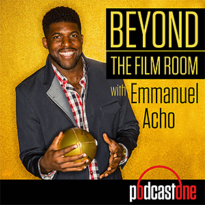 Beyond the Film Room with Emmanuel Acho
