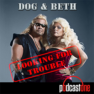 Dog & Beth: Looking For Trouble
