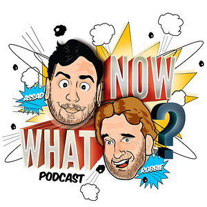 Now What Podcast (DEFUNCT)