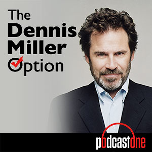 The Dennis Miller Option