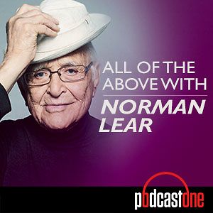 All of the Above with Norman Lear
